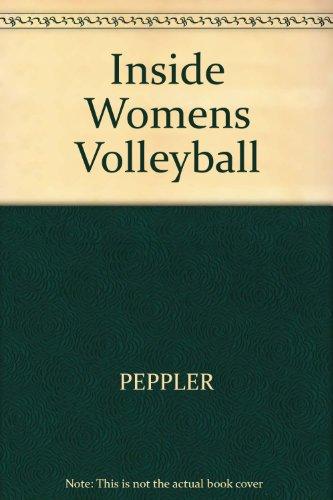 Inside Volleyball for Women: Peppler, Mary Jo