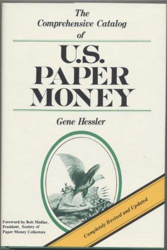 9780809279944: The Comprehensive Catalog of U. S. Paper Money (Revised)