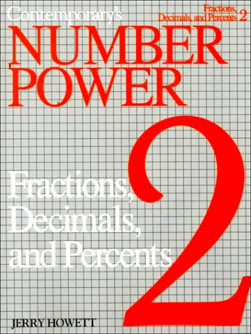 Contemporary's Number Power 2 Fractions, Decimals, and Percents (0809280108) by Jerry Howett