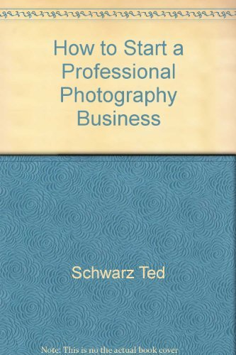 9780809280704: How to Start a Professional Photography Business