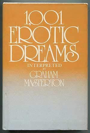 1,001 Erotic Dreams Interpreted: Masterton, Graham.