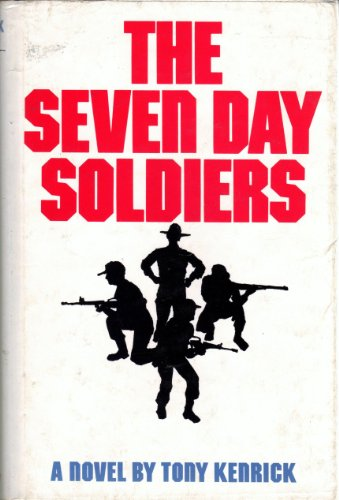 The seven Day Soldiers: Kenrick, Tony