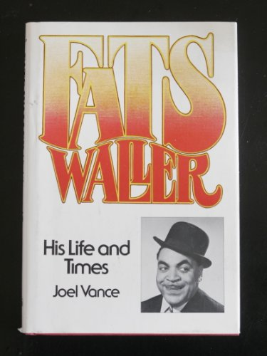 9780809281336: Fats Waller, his life and times