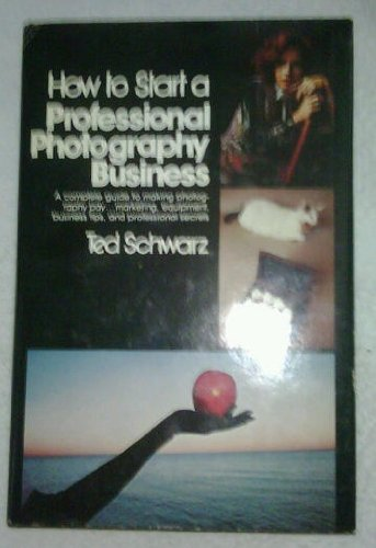 9780809281343: How to start a professional photography business