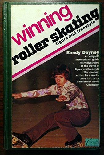 9780809281541: Winning Roller Skating