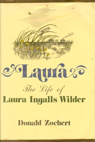 9780809281749: Laura: The Life of Laura Ingalls Wilder