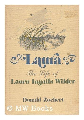 9780809281749: Laura: The Life of Laura Ingalls Wilder