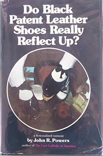 9780809281770: Do Black Patent-Leather Shoes Really Reflect Up?: A Fictionalized Memoir
