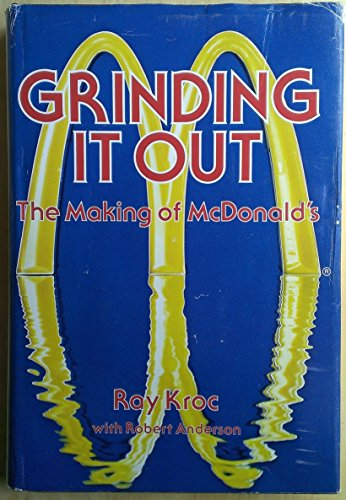9780809282593: Grinding It Out: The Making of McDonald's