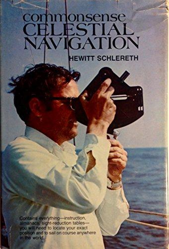 9780809282791: Commonsense Celestial Navigation