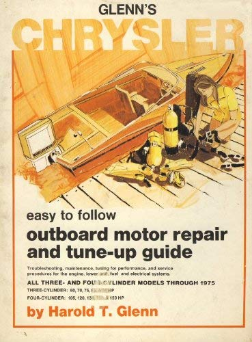 9780809283118: Glenn's Chrysler Outboard Motor Repair and Tune-Up Guide for 3 and 4 Cylinder Engines