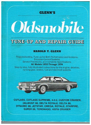 9780809283200: Glenn's Oldsmobile tune-up and repair guide,