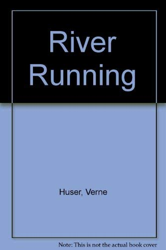 9780809283378: Title: River Running