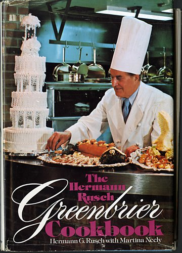 The Hermann Rusch Greenbrier Cookbook