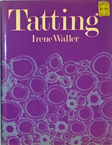 9780809283941: Tatting : A Contemporary Art Form