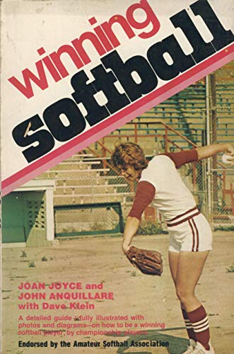 Winning Softball: Joyce, Joan, Anquillare, John