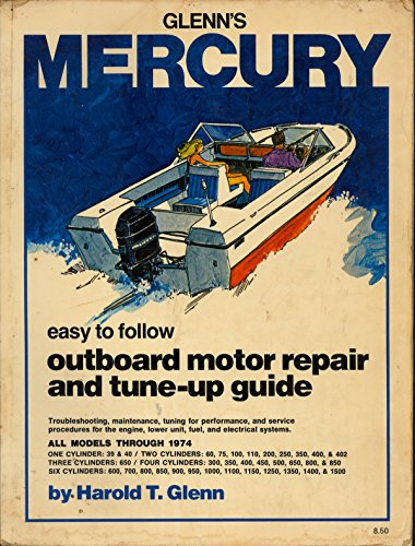 9780809284351: Mercury outboard motor repair and tune-up guide (Glenn's marine series)