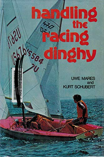 9780809284368: Handling the Racing Dinghy