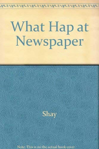 9780809286126: What Happens at a Newspaper.