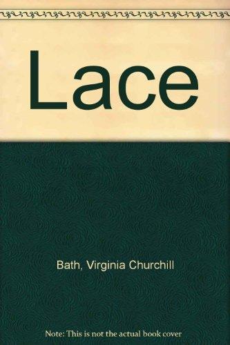 Lace: Bath, Virginia Churchill