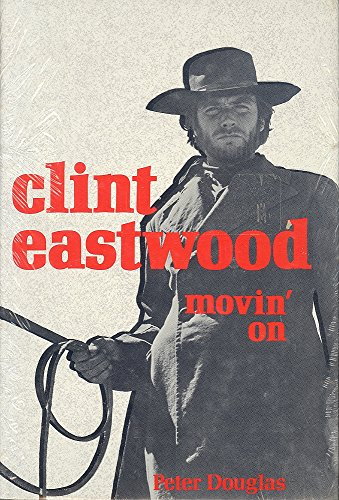9780809290147: Clint Eastwood Movin' On