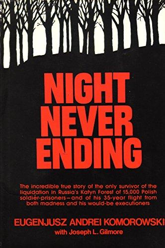 Night Never Ending: Eugenjusz Andrei Komorowski;