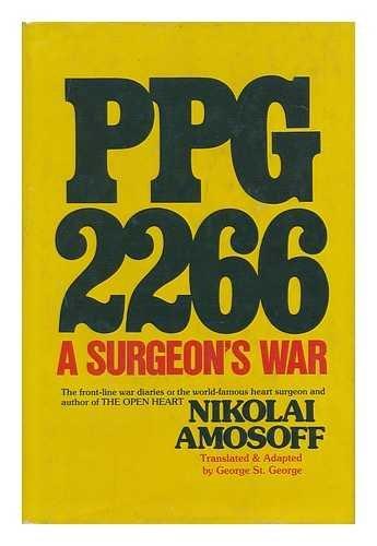 PPG-2266: A surgeon's war: Amosov, Nikolai Mikhailovich