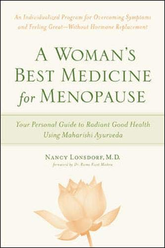 A Woman's Best Medicine for Menopause: Your: Nancy Lonsdorf, Rama