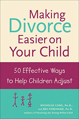 9780809294190: Making Divorce Easier on Your Child: 50 Effective Ways to Help Children Adjust
