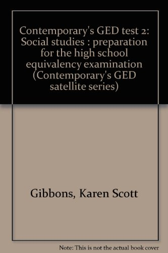 9780809294657: Contemporary's GED test 2: Social studies : preparation for the high school equivalency examination (Contemporary's GED satellite series)