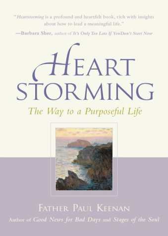 9780809294787: Heartstorming: The Way to a Purposeful Life