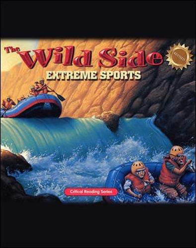 The Wild Side: Extreme Sports: Critical Reading Skills: Billings, Henry & Melissa