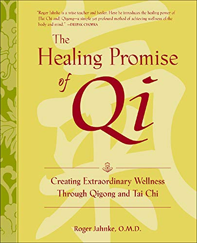9780809295289: The Healing Promise of Qi: Creating Extraordinary Wellness Through Qigong and Tai Chi