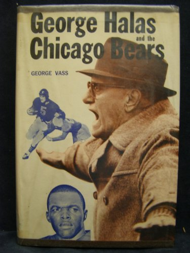 9780809295975: George Halas and the Chicago Bears.