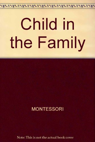 9780809296682: The Child in the Family (English and Italian Edition)