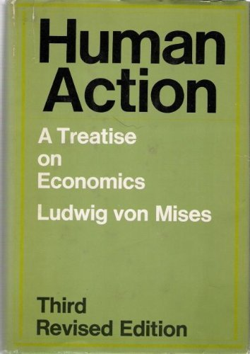 9780809297436: Human Action: A Treatise on Economics, 3rd Revised Edition
