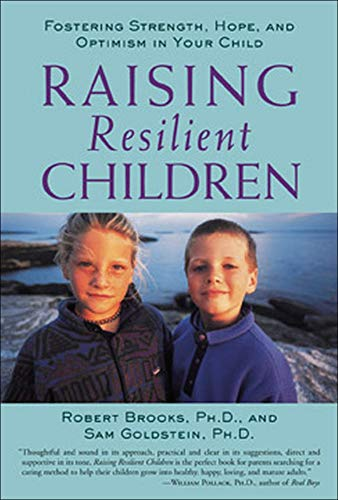 9780809297658: Raising Resilient Children: Fostering Strength, Hope, and Optimism in Your Child