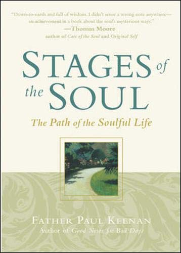 9780809298785: Stages of the Soul: The Path of the Soulful Life
