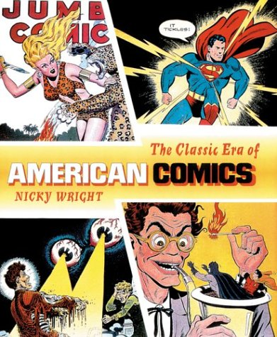 9780809299669: The Classic Era of the American Comics