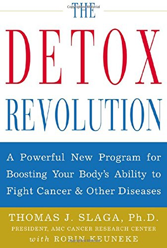 9780809299768: The Detox Revolution : A Powerful New Program for Boosting Your Body's Ability to Fight Cancer and Other Diseases