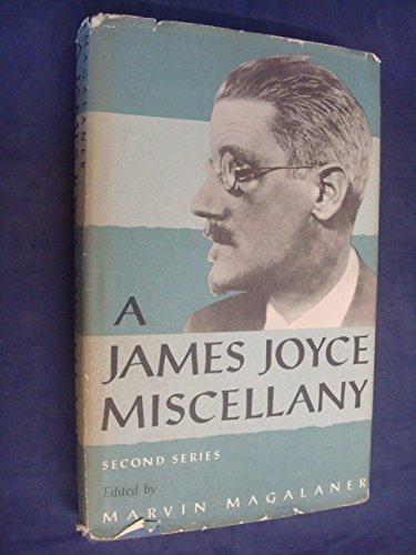 9780809300198: A James Joyce Miscellany, Second Series