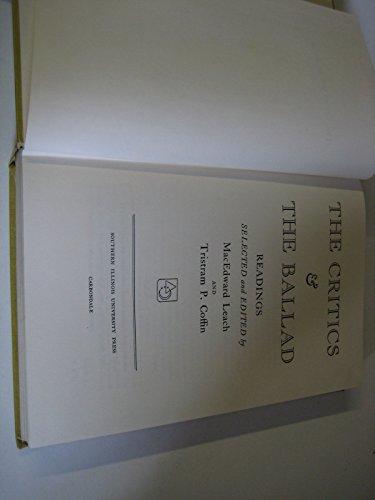 The Critics and the Ballad (Arcturus books, AB 117): Southern Illinois University Press