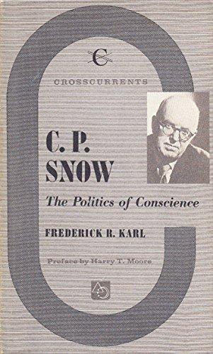 9780809300907: C. P. Snow: The Politics of Conscience (A Chicago Classic)