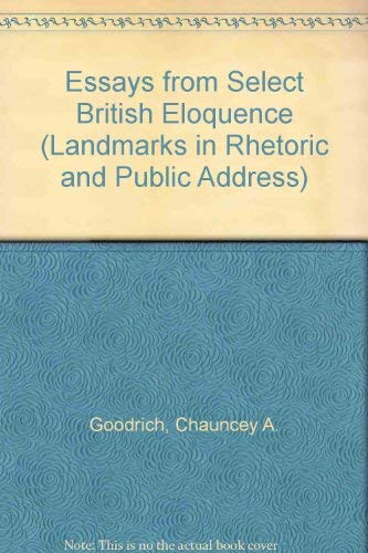 Essays from Select British Eloquence (Landmarks in: Chauncey A. Goodrich;
