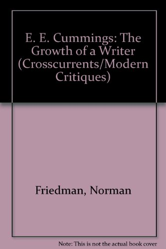 9780809301225: E. E. Cummings: The Growth of a Writer (A Chicago Classic)