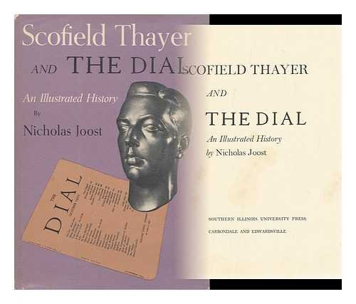 Scofield Thayer and The Dial, An Illustrated History
