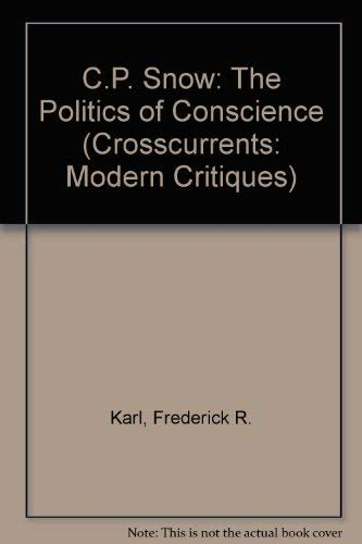 9780809301614: C. P. Snow: The Politics of Conscience (A Chicago Classic)