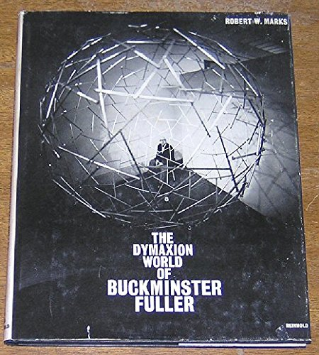 9780809302123: The Dymaxion World of Buckminster Fuller