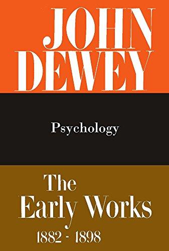9780809302826: John Dewey: The Early Works, 1882-1898 2: 1887 Psychology: 002