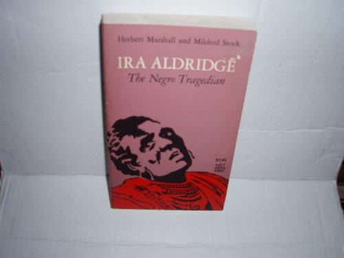 Ira Aldridge: The Negro Tragedian: Herbert Marshall, Mildred